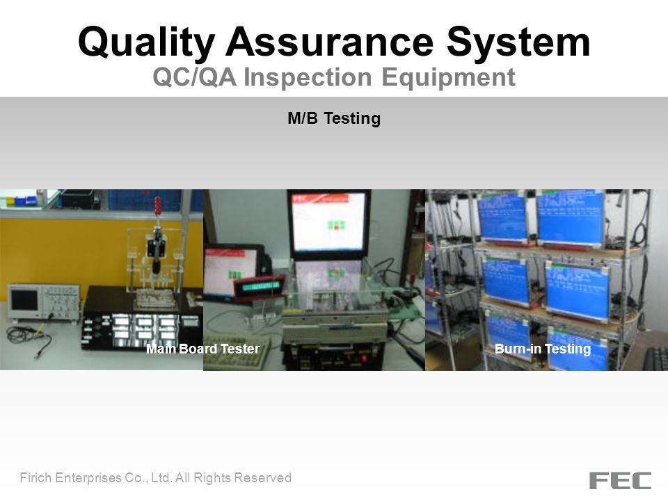 Quality Assurance System Firich Enterprises Co., Ltd.