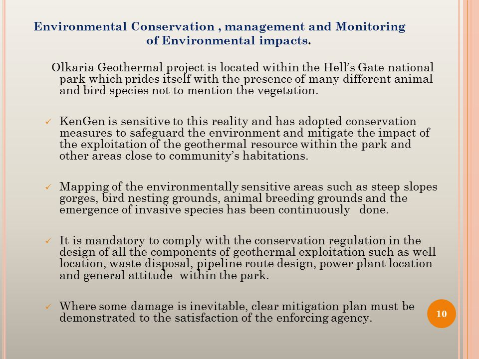 Environmental Conservation, management and Monitoring of Environmental impacts.
