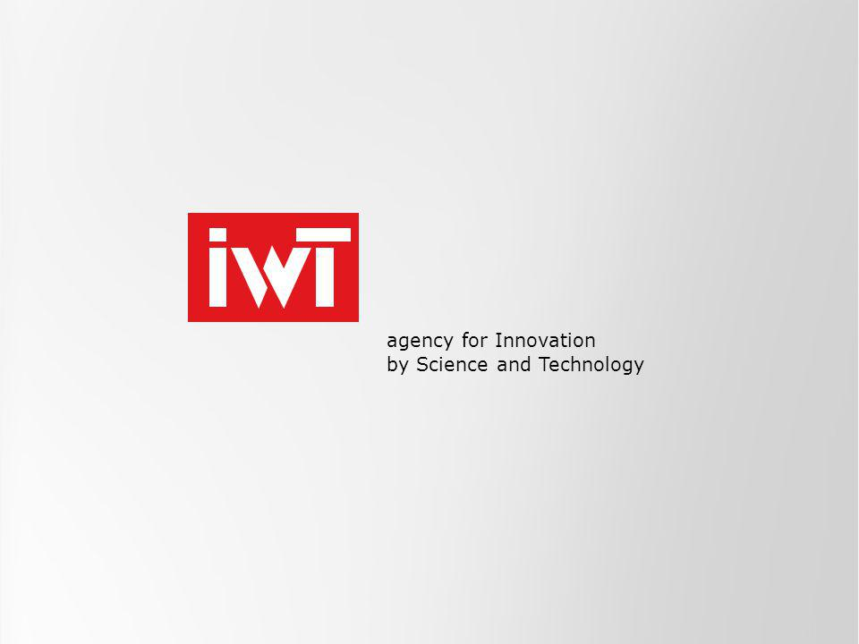 agency for Innovation by Science and Technology INNOVATION MANDATES: Funding programme for postdoctoral researchers Veerle Cauwenberg July 1 st,2013