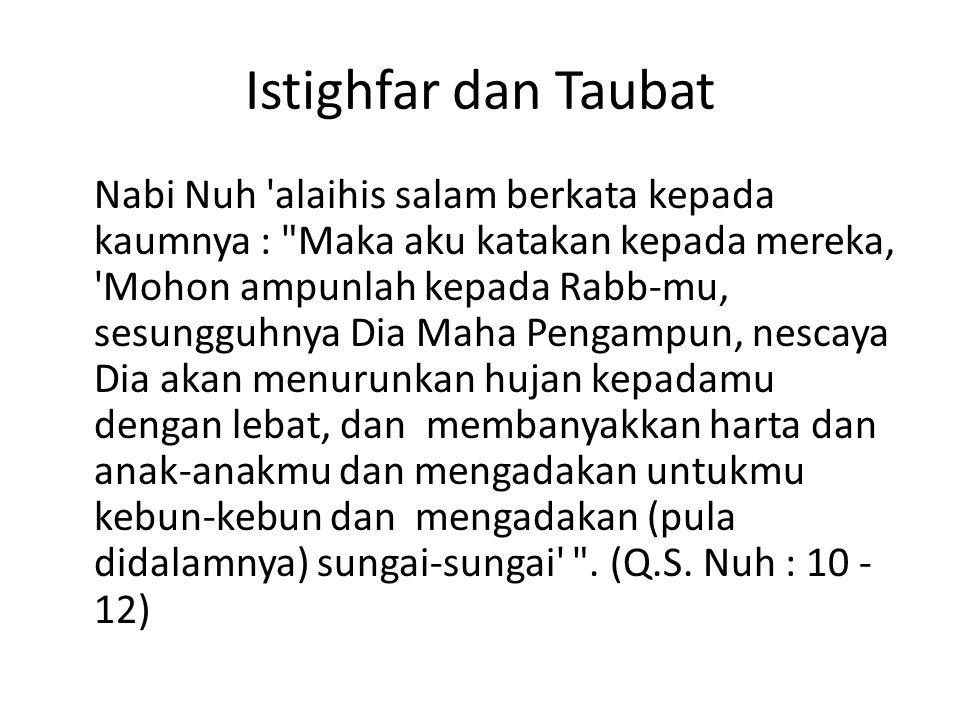 Istighfar dan Taubat Nabi Nuh 'alaihis salam berkata kepada kaumnya :