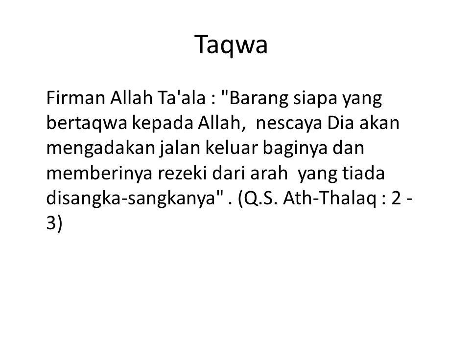 Taqwa Firman Allah Ta'ala :