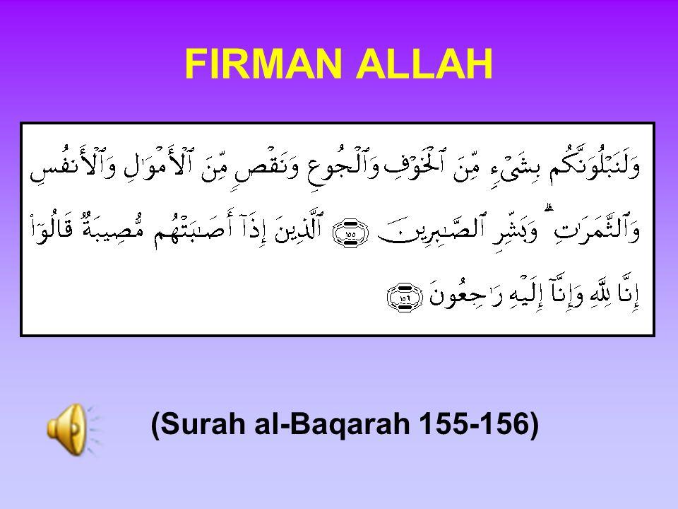 (Surah al-Baqarah 155-156) FIRMAN ALLAH
