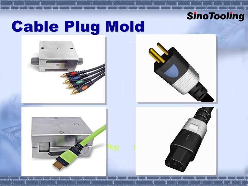 Plug mold Cable Plug Mold