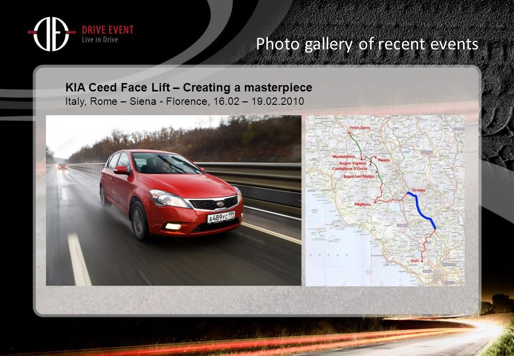 Photo gallery of recent events KIA Ceed Face Lift – Creating a masterpiece Italy, Rome – Siena - Florence, 16.02 – 19.02.2010