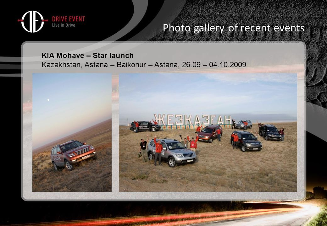 Photo gallery of recent events KIA Mohave – Star launch Kazakhstan, Astana – Baikonur – Astana, 26.09 – 04.10.2009