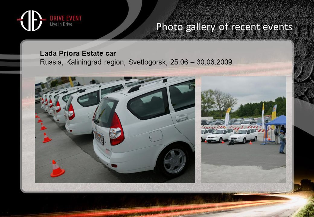 Photo gallery of recent events Lada Priora Estate car Russia, Kaliningrad region, Svetlogorsk, 25.06 – 30.06.2009