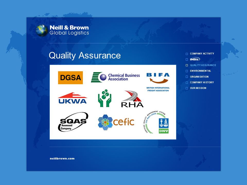 COMPANY ACTIVITY QUALITY ASSURANCE ENVIRONMENTAL ORGANISATION COMPANY HISTORY OUR MISSION Quality Assurance