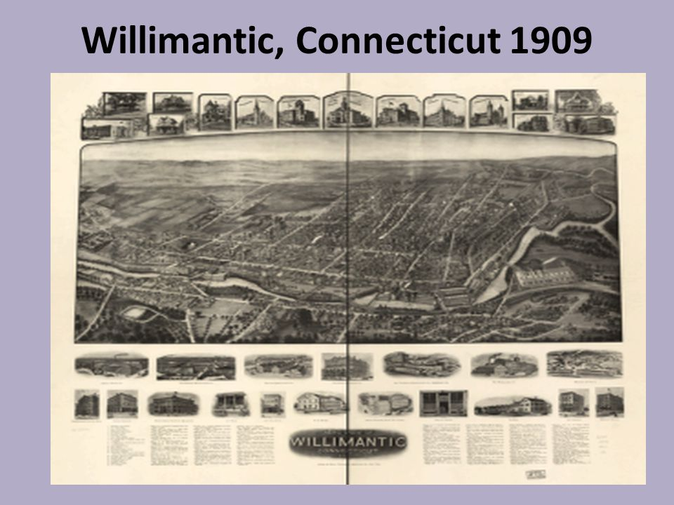 Willimantic, Connecticut 1909