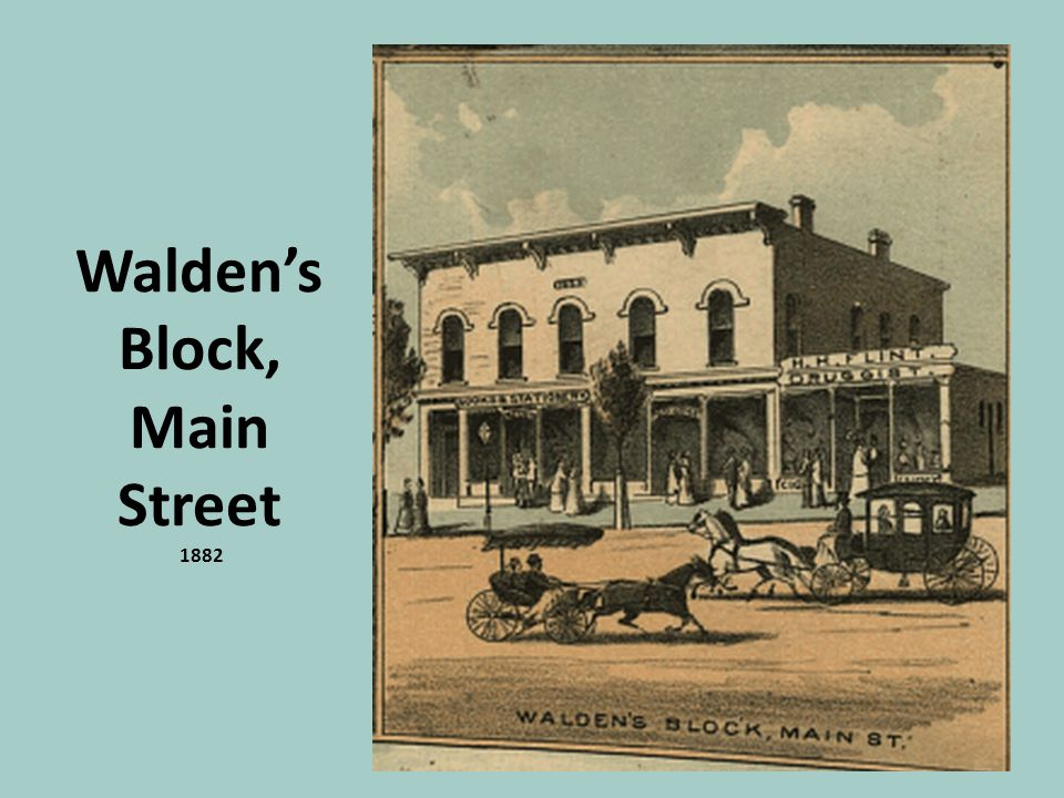 Walden's Block, Main Street 1882