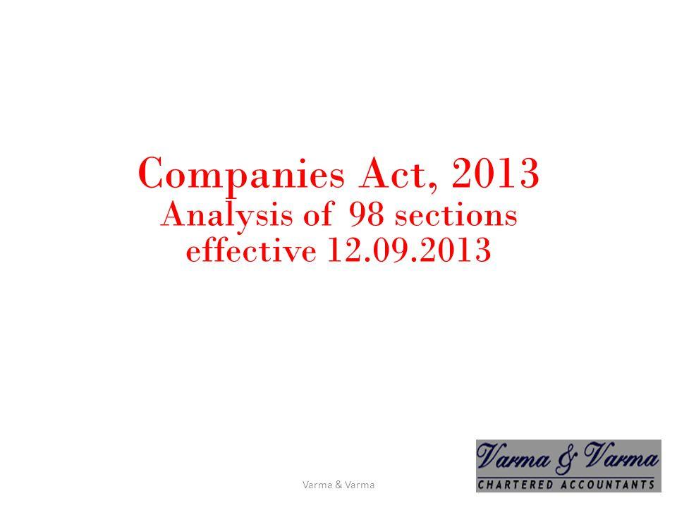 Companies Act, 2013 Analysis of 98 sections effective 12.09.2013 Varma & Varma
