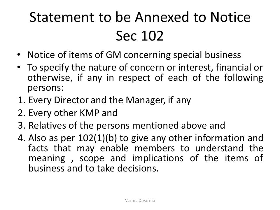Statement to be Annexed to Notice Sec 102 Notice of items of GM concerning special business To specify the nature of concern or interest, financial or