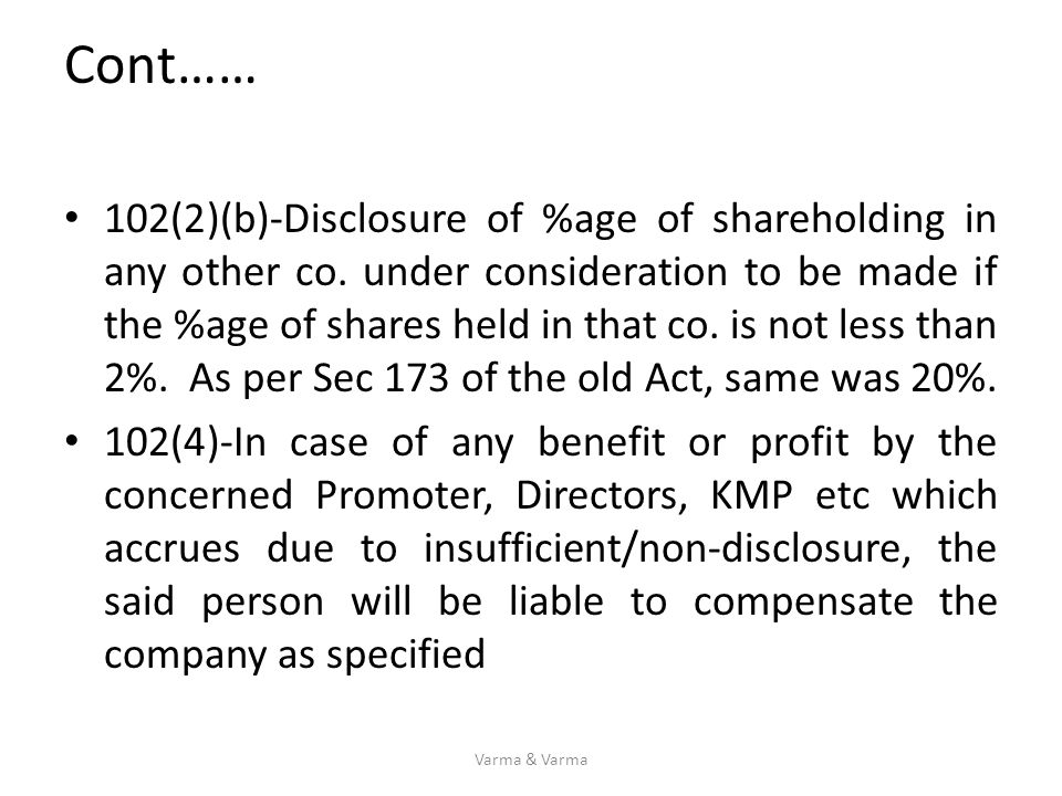 Cont…… 102(2)(b)-Disclosure of %age of shareholding in any other co. under consideration to be made if the %age of shares held in that co. is not less