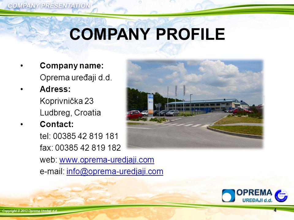 4 Company name: Oprema uređaji d.d.