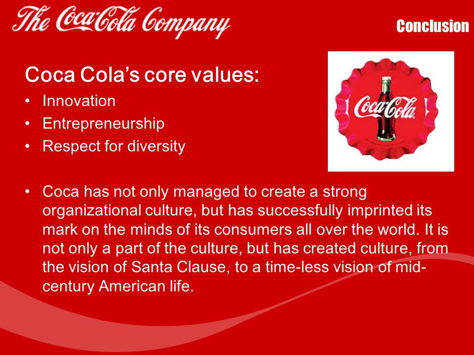 """Coca Cola's Sustaining of Organizational Culture The Story of New Coke April 23, 1985, """"Marketing Blunder of the Century,"""