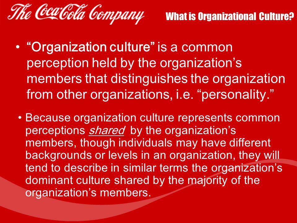 Coca Cola's Organizational Culture By Virginia Varela