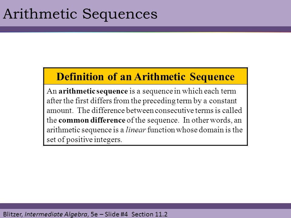 Blitzer, Intermediate Algebra, 5e – Slide #15 Section 11.2 Arithmetic Sequences Use the formula for the sum of the first n terms of an arithmetic sequence.