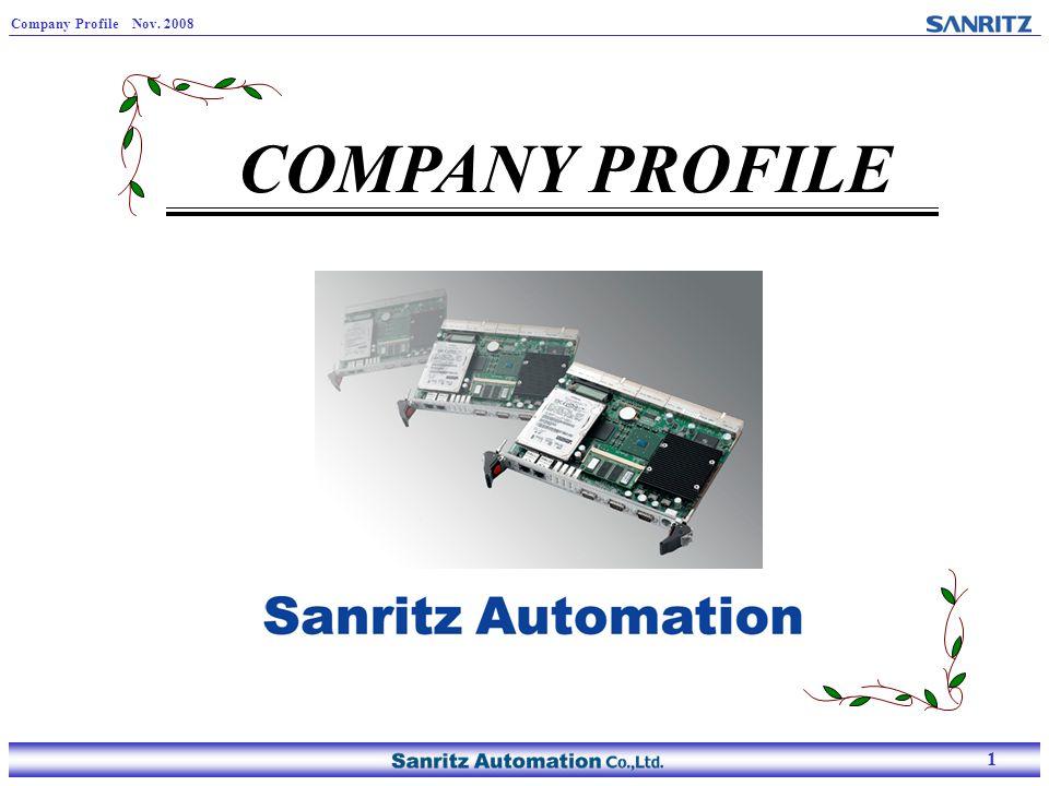 1 Company Profile Nov. 2008 1 COMPANY PROFILE
