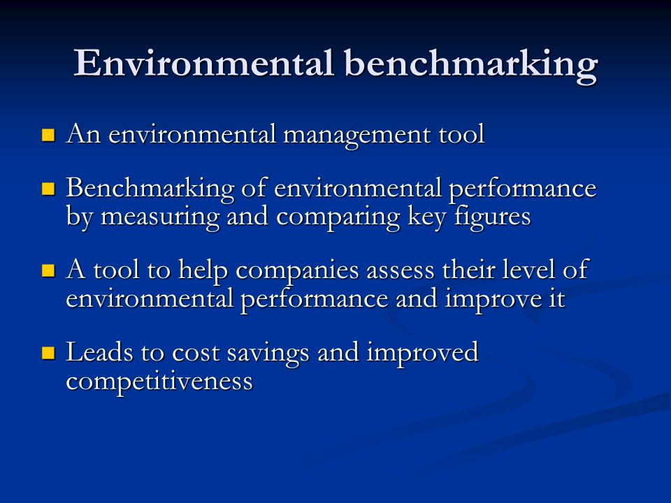 In what ways is benchmarking present in environmental management tools?