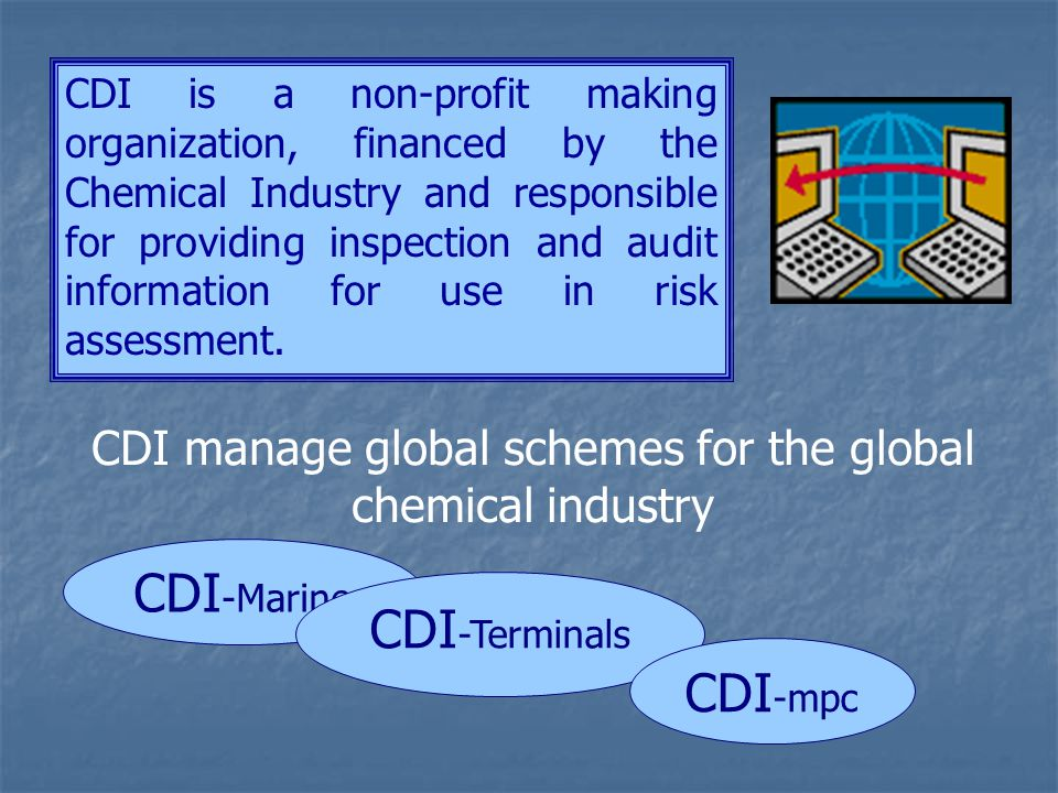   Consistent global scheme for the Chemical and Distribution Industries.