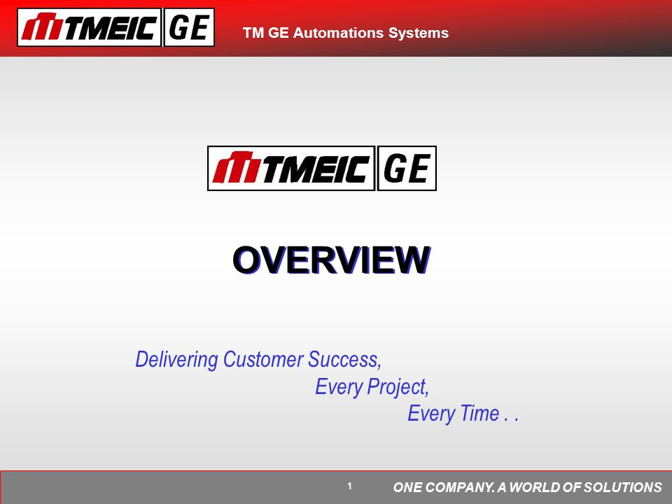 TM GE Automations Systems ONE COMPANY.