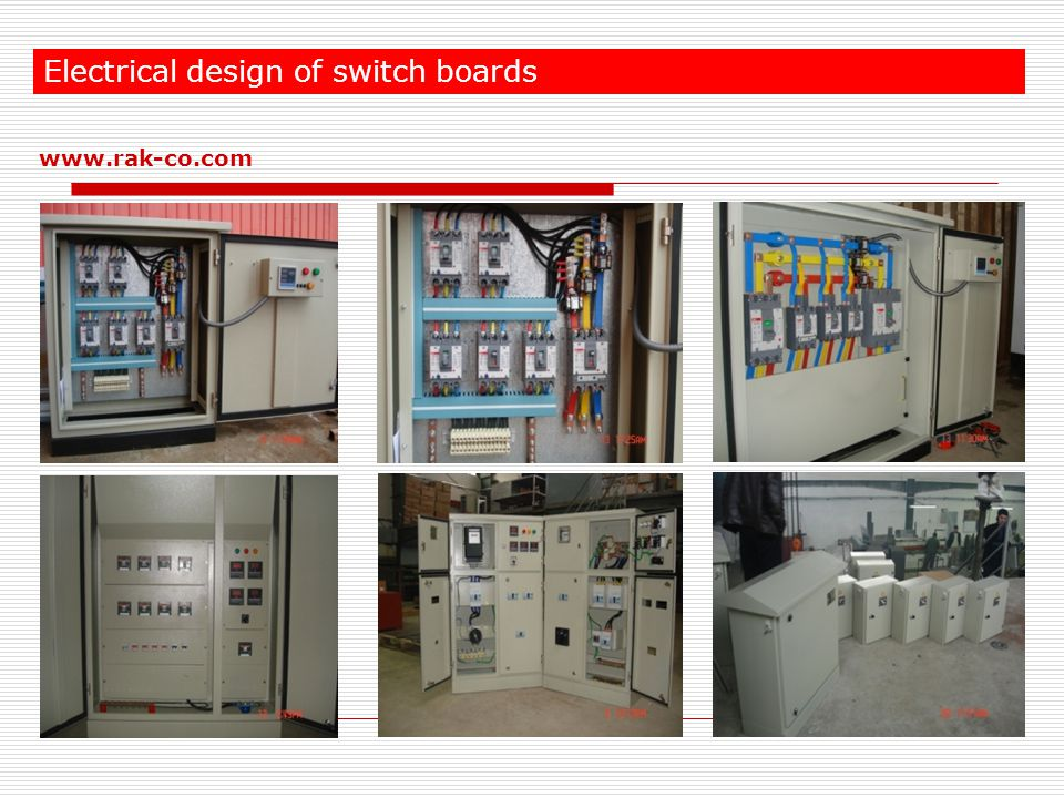Electrical design of switch boards www.rak-co.com
