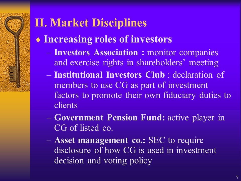 7 II. Market Disciplines  Increasing roles of investors –Investors Association : monitor companies and exercise rights in shareholders' meeting –Inst