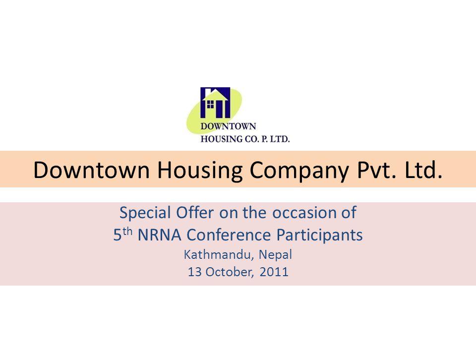 Introduction – Downtown Housing Co.Pvt. Ltd.