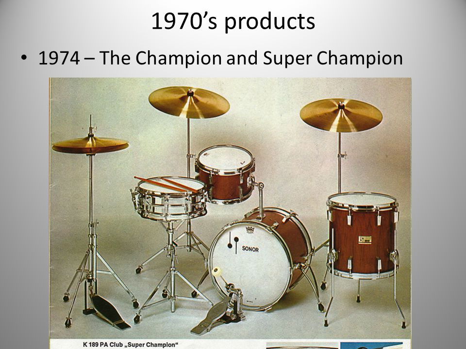 1970's products 1974 – The Champion and Super Champion