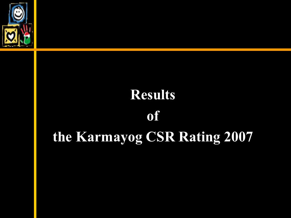 Results of the Karmayog CSR Rating 2007