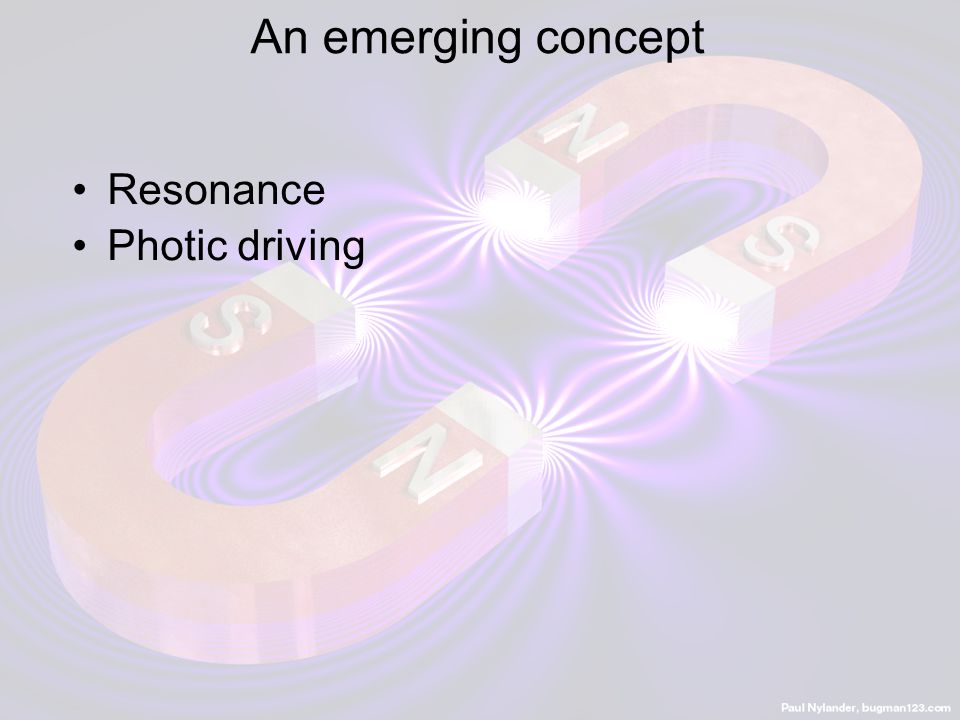 An emerging concept Resonance Photic driving