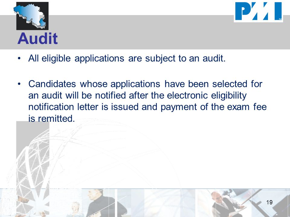 Audit All eligible applications are subject to an audit. Candidates whose applications have been selected for an audit will be notified after the elec