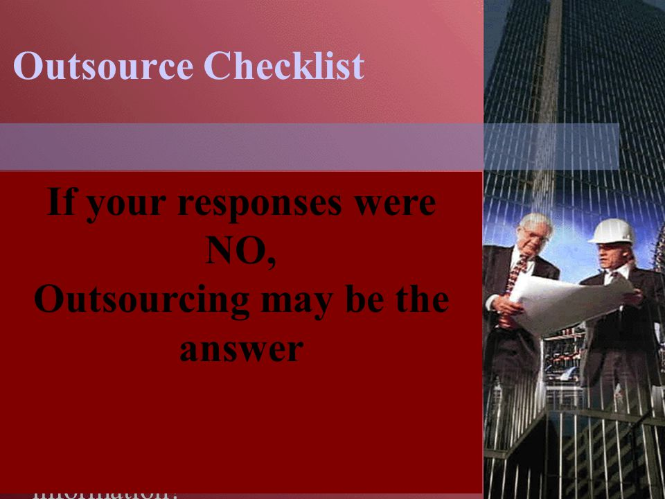 Outsource Checklist Do you have in-house EHS expertise.