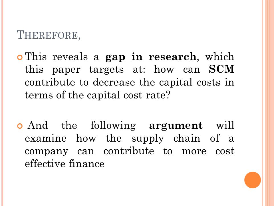 T HEREFORE, This reveals a gap in research, which this paper targets at: how can SCM contribute to decrease the capital costs in terms of the capital cost rate.