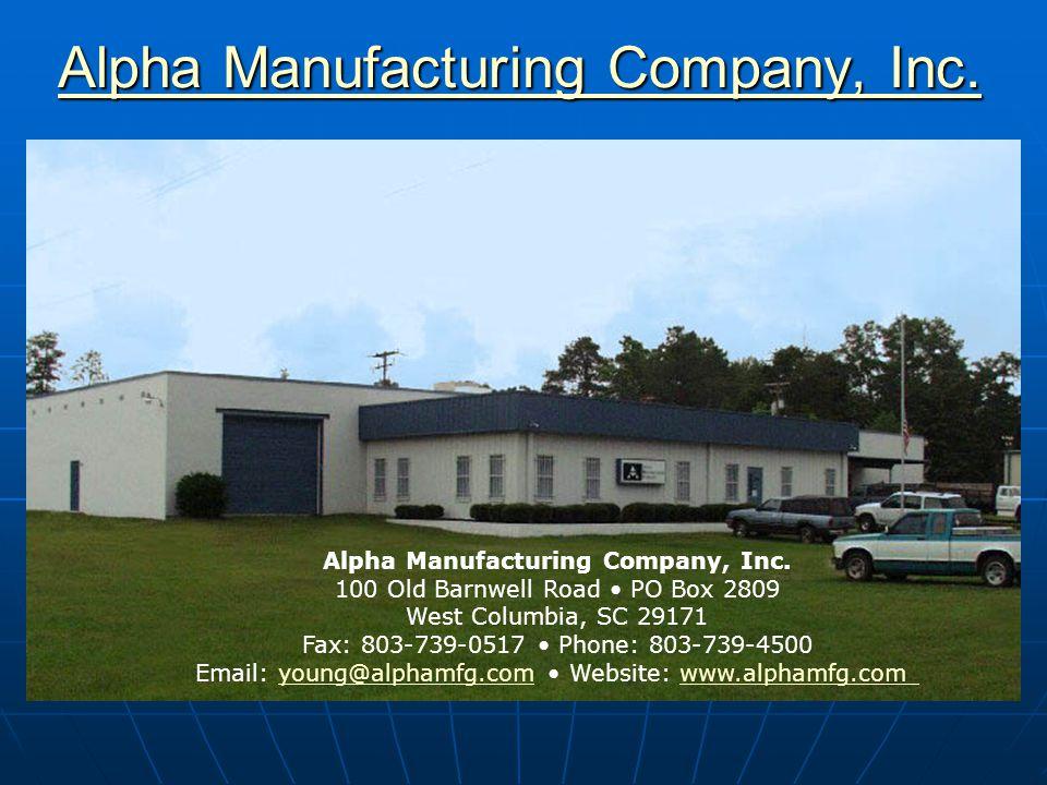 Alpha Manufacturing Company, Inc. Alpha Manufacturing Company, Inc.