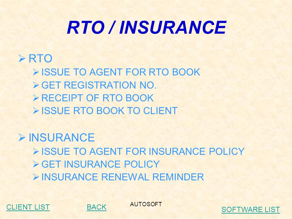 AUTOSOFT RTO / INSURANCE  RTO  ISSUE TO AGENT FOR RTO BOOK  GET REGISTRATION NO.