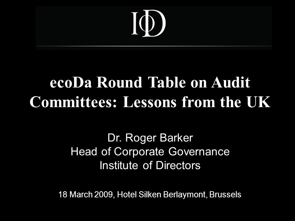ecoDa Round Table on Audit Committees: Lessons from the UK Dr.
