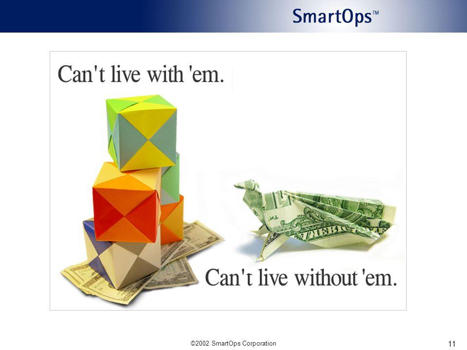 ©2002 SmartOps Corporation 11