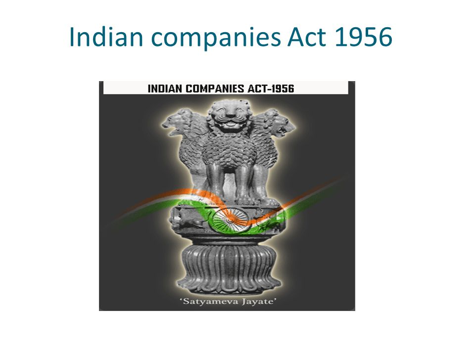 Meaning of the Company According to section 3(1) (i) of The Companies Act, 1956, Company means a company formed and registered under this Act or an existing company .