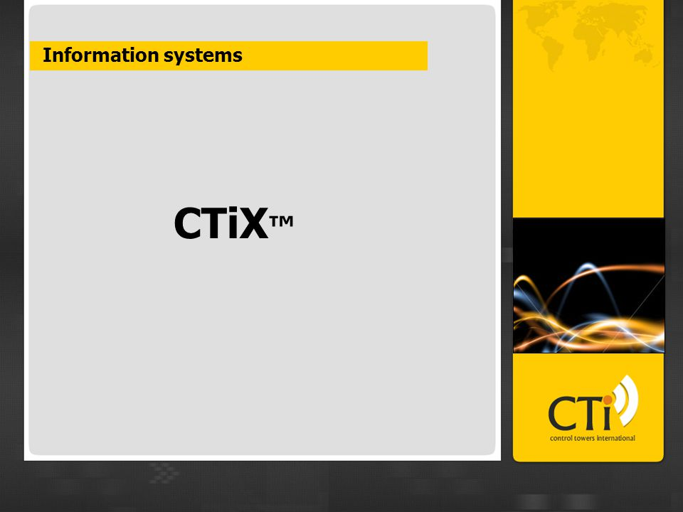CTiX ™ Information systems