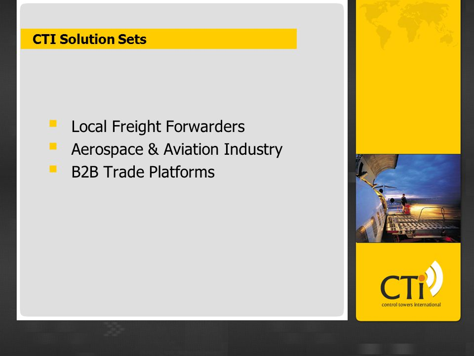 CTI Solution Sets  Local Freight Forwarders  Aerospace & Aviation Industry  B2B Trade Platforms