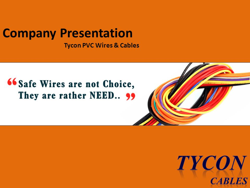 Company Presentation Tycon PVC Wires & Cables