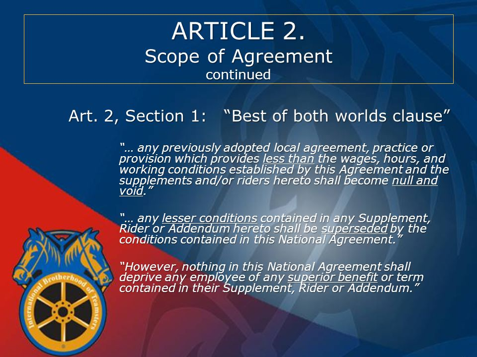 ARTICLE 2. Scope of Agreement continued Art.