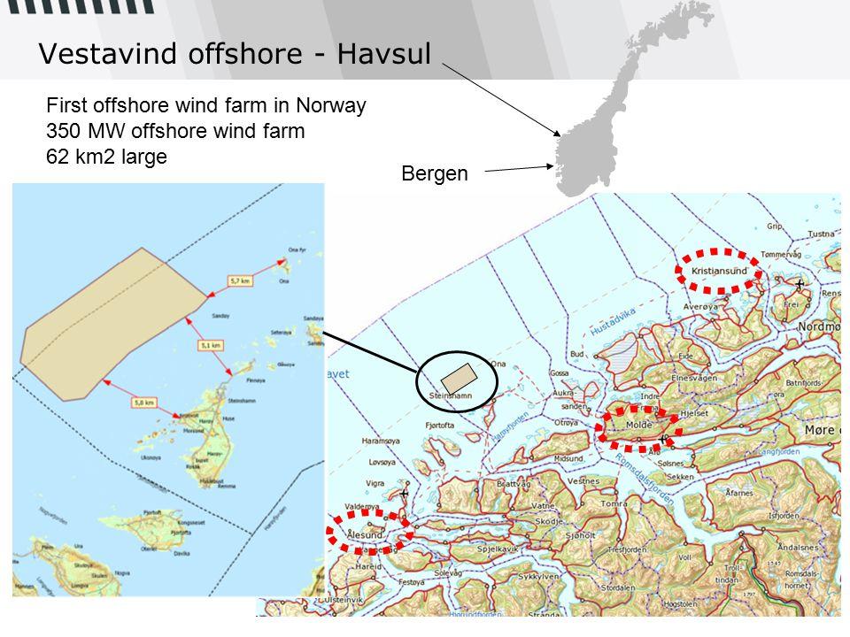 Vestavind offshore - Havsul Bergen First offshore wind farm in Norway 350 MW offshore wind farm 62 km2 large