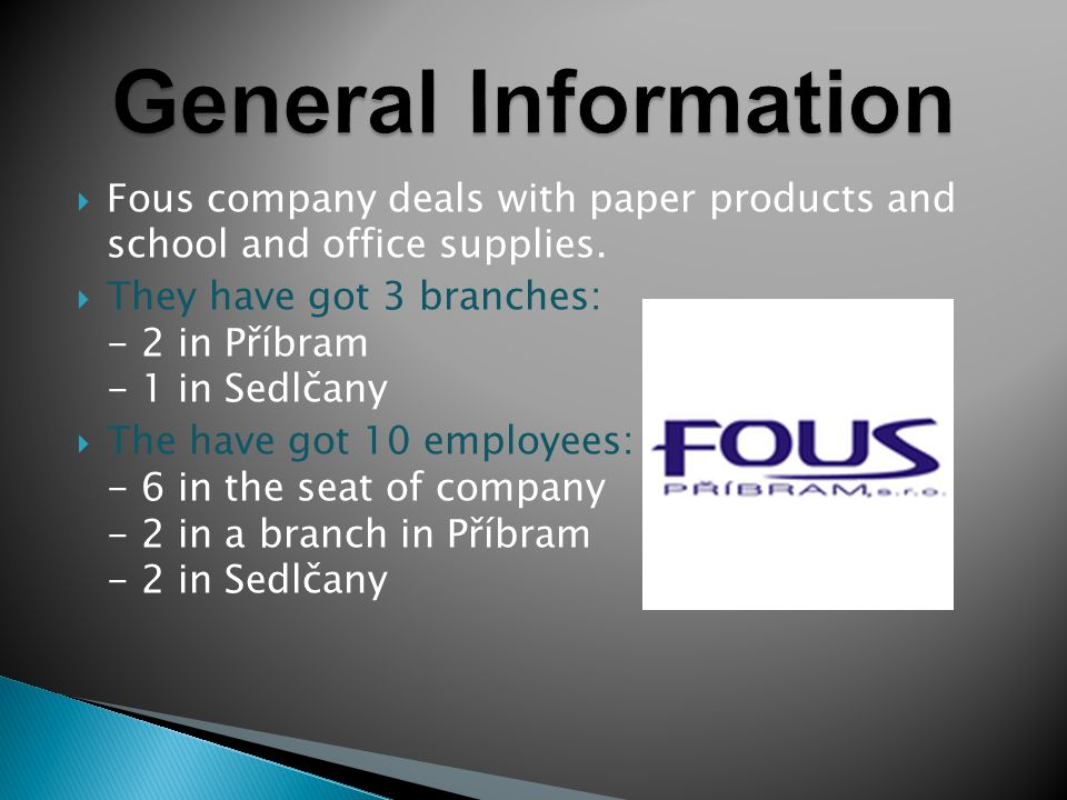  Fous company deals with paper products and school and office supplies.