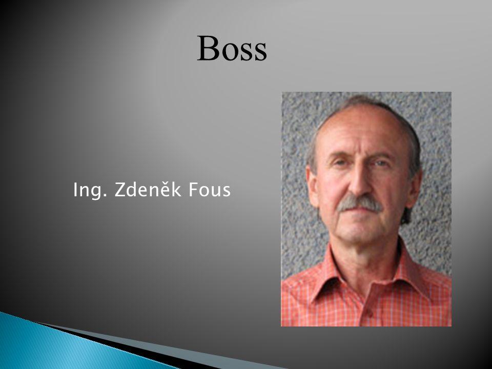 Ing. Zdeněk Fous Boss