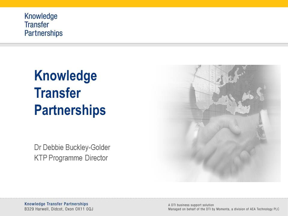 enable companies to Develop their business strategically, using specialist support Knowledge Transfer Partnerships