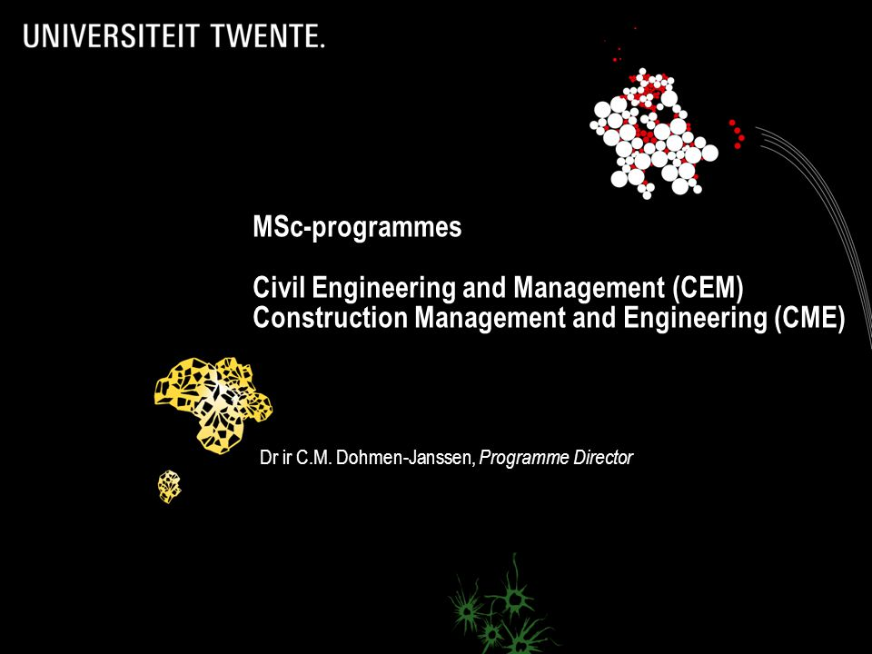 2 This afternoon's programme  Presentation MSc-programmes CEM and CME (20 minutes) -Overall content -Programme structure -Information on tracks and courses -Admission & premaster (in short)  Questions (15 minutes)