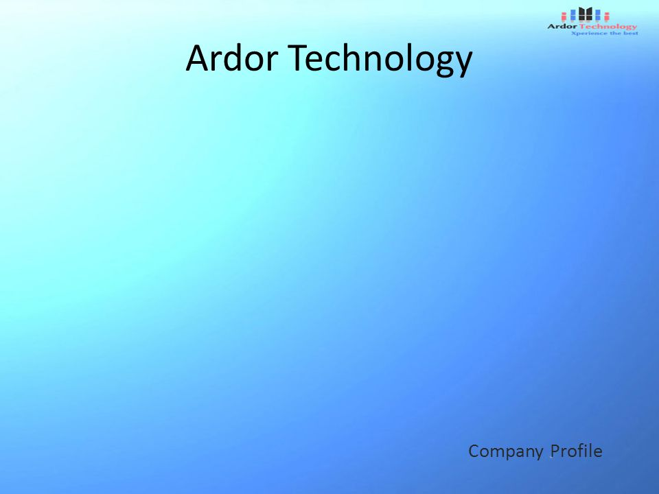 Ardor Technology Company Profile