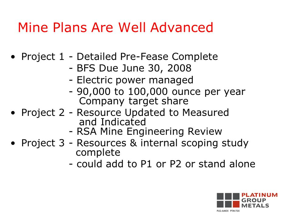 Mine Plans Are Well Advanced War Springs -Internal scoping complete- external scoping study planned -low grade and thick 6.5 to 8.7m -bulk underground methods, near surface, low cost, declines