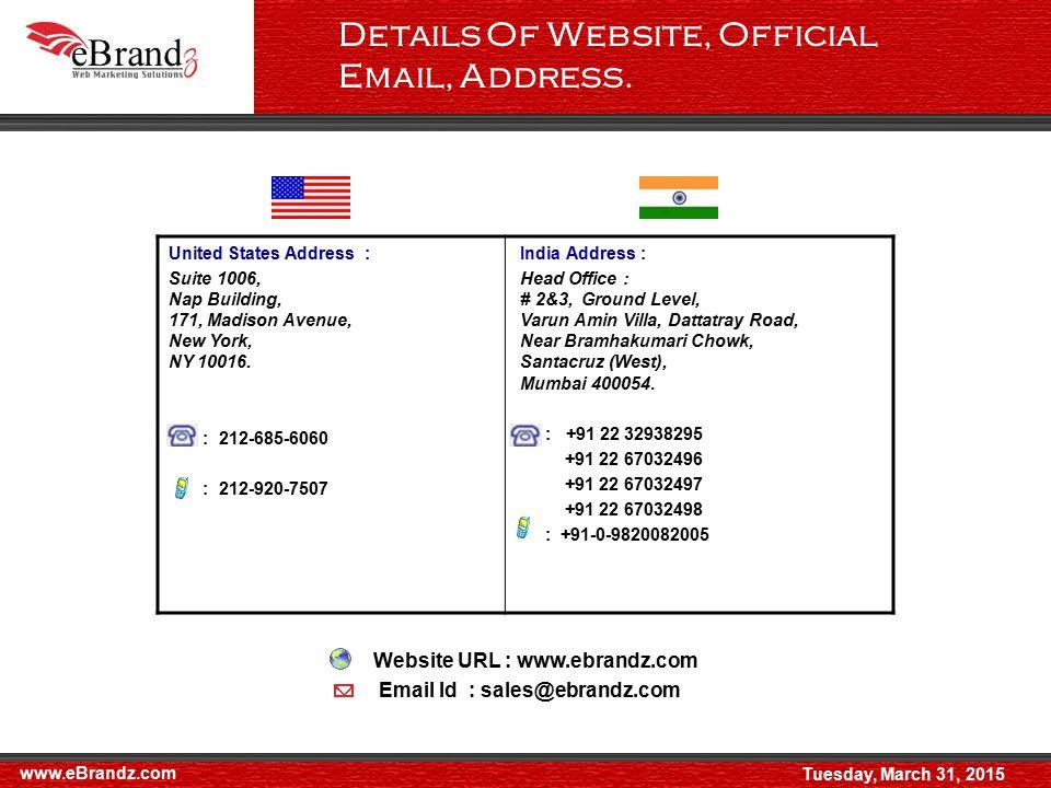 United States Address : Suite 1006, Nap Building, 171, Madison Avenue, New York, NY 10016.